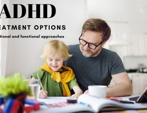 Let's Talk ADHD: Treatment Options